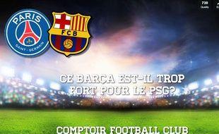 Le débat de la semaine du CFC de 20 Minutes concerne Barcelone et le PSG.