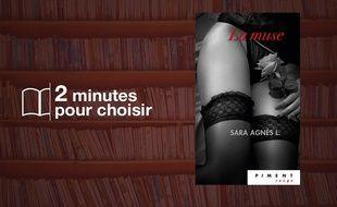 «La Muse» par Sara Agnes L. chez France Loisirs (528 p., 19,50€).