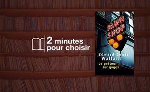 «Le Prêteur sur gages» par Edward Lewis Wallant chez Points (360 p., 7,70€).