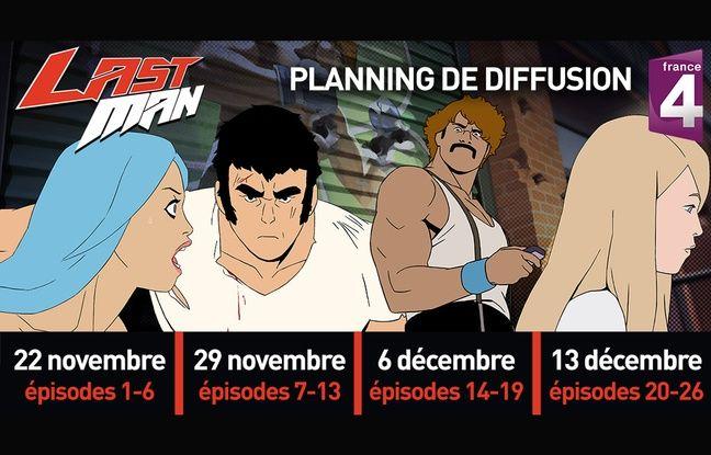 Planning de diffusion de la série «Lastman» sur France 4