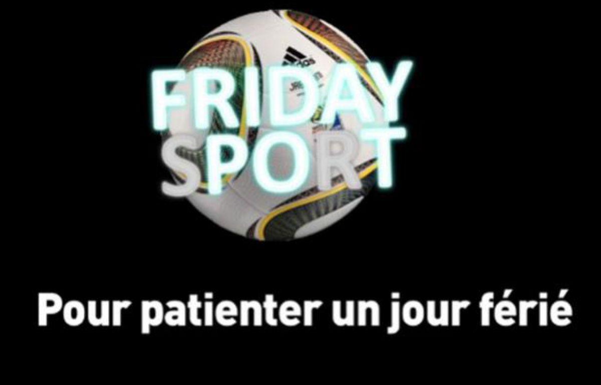 Friday Sport, pour patienter un jour férié. – Capture d'écran/20minutes.fr