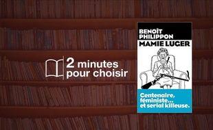 «Mamie Luger» par Benoit Philippon chez Equinoxes les Arènes (16€, 450 p.).