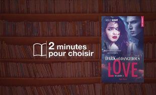 «Dark and Dangerous Love» par Molly Night chez Hugo Roman (17€, 320 p.)
