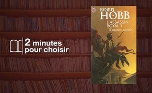 «L'Assassin royal, Tome 1 : L'apprenti assassin» par Robin Hobb chez J'ai lu (510 p., 8,50€).