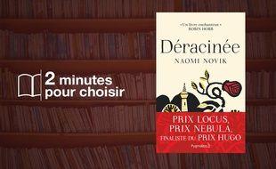 «Déracinée» par Naomi Novik chez Pygmalion (505 p., 19,90€).