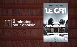 Le Cri, de Nicolas Beuglet chez XO (19,90€)