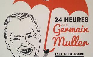 Pour les 20 ans de la disparition de l'humoriste alsacien Germain Muller «24 heures» lui sont consacrés les 17 et 18 octobre à Strasbourg.