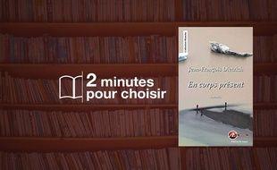 «En corps présent» par Jean François Dietrich aux Editions Ex Aequo (176 p., 15€).