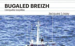 Bugaled Breizh :  l'enquête torpillée