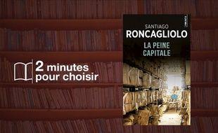 «La Peine capitale» par Santiago Roncagliolo chez Points (456 p., 7,90€).