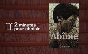 «Abîmes», de Cetro chez CreateSpace (280 p., 14,99€)