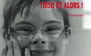 Couverture du livre d'Eléonore Laloux Triso et alors ! sorti en mars 2014.