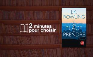 «Une place à prendre» par J.K. Rowling au Livre de Poche (792 p., 9,10€).