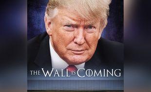 Donald Trump a partagé un mème inspiré de la série «Game of Thrones» sur Instagram pour promettre que son mur arrivait bientôt.
