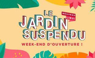 Visuel officiel du weekend d'ouverture du nouveau Jardin Suspendu