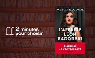 L'Affaire Léon Sadorski de Romain Slocombe (Robert Laffont)