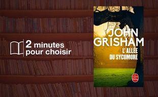 «L'allée du sycomore» par John Grisham chez Livre de poche (768 p., 8,90€).