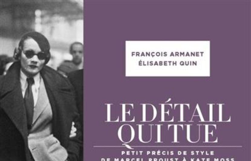 Assez Le détail qui tue : petit précis de style de Marcel Proust à Kate  FL34