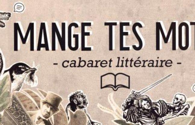 Visuel du Cabaret litteraire parisien: Mange tes mots