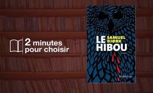 Le Hibou de Samuel Bjork (JC Lattès)