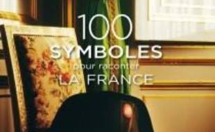 100 symboles pour raconter la France