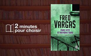 «Pars vite et reviens tard» par Fred Vargas chez J'ai Lu (352 p., 9,99€)