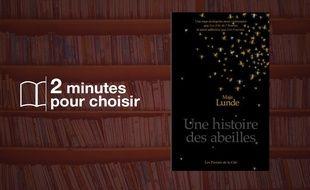 «Une histoire des abeilles» par Maja Lunde chez Les presses de la Cité (400 p., 22,50€).