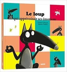 La collection «Le Loup» d'Orianne Lallemand et Eleonore Thuillier