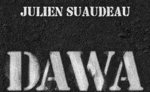 La couverture du livre «Dawa» de
