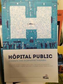 Hôpital public. Collectif. Éditions Vide Cocagne. 15 euros.