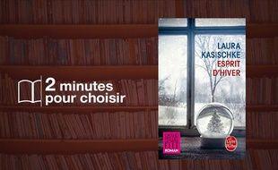 «Esprit d'hiver» de Laura Kasischke chez Le Livre de Poche (312 p., 7,10€).
