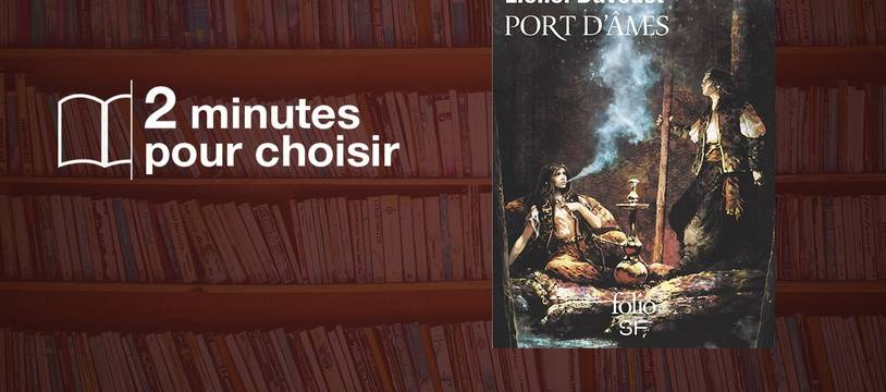 «Port d'âmes» par Lionel Davoust chez Folio Science Fiction (688 p., 9,30€)