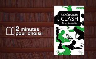 «Génération Clash, Tome 1 : Chris-le-Prez» par Gilles-Maurice Dumoulin chez French Pulp Editions (196 p., 9,50€).