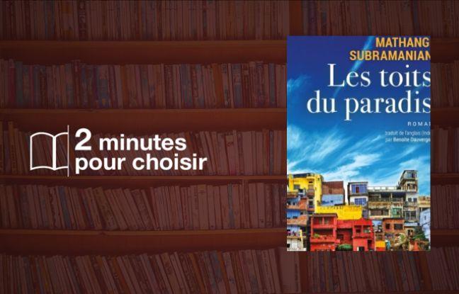 « Les Toits du Paradis » de Mathangi Subramanian: L'Inde, invité d'un salon Livre Paris annulé (3/4)