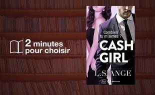 «Cash Girl» par L.S Ange chez Editions Addictives