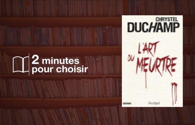 « L'art du meurtre » élevé par Chrystel Duchamp au rang des Beaux-Arts